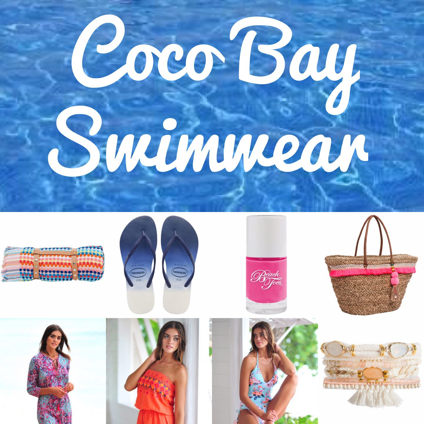 Coco Bay Swimwear Wishlist.