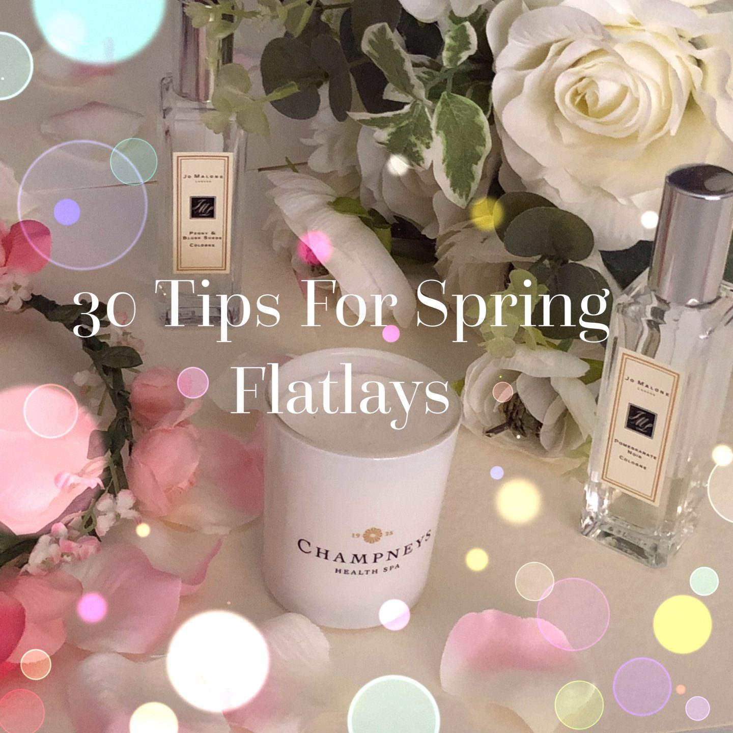 30 Tips For Spring Flatlays